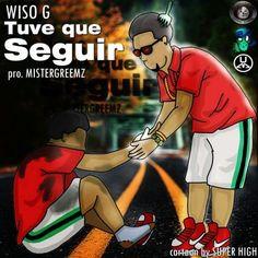 "Escuchar: Wiso G - Tuve Que Seguir [audio mp3=""https://www.urbanconnexion.net/Web/wp-co..."