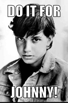 Johnny Cade From The Outsiders: We Miss You!!!