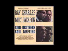 Ray Charles - Soul Meeting – With Milt Jackson (2CD) [Full Album]