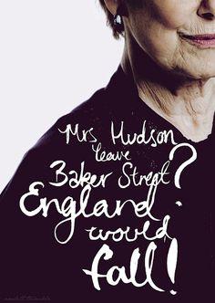 13 Things You Need to Know About the New Sherlock Season Mrs Hudson, leave Baker Street? England would fall! Sherlock Bbc, Sherlock Fandom, Jim Moriarty, Sherlock Quotes, Sherlock Mrs Hudson, Funny Sherlock, Sherlock Season, Sherlock Poster, Sherlock Series