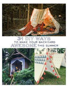 Back yard DIY  http://www.dontpokthebear.com/31-diy-ways-make-backyard-awesome-summer/