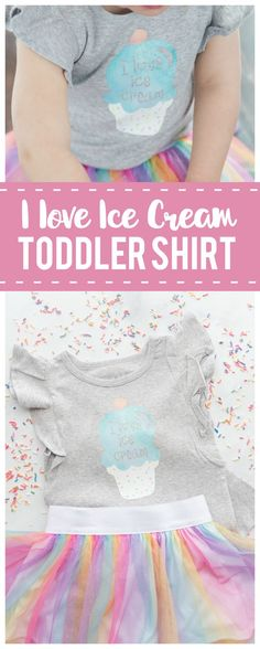 I Love Ice Cream Toddler Shirt with Cricut Patterned Iron On - Made To Be A Momma #toddler #art #kidsart #kidsfashion #kidsclothes #kidscraft #diy #craftsforkids #crafts