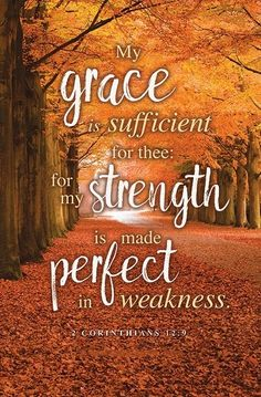 Church Bulletin - Fall & Thanksgiving - Grace is Sufficient (Pack of November Quotes, Grace Quotes, Be Good To Me, Healing Scriptures, Favorite Bible Verses, Bible Verses Quotes, Faith In God, Spiritual Quotes, Word Of God
