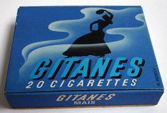 Les Gitanes que fumait papa à un moment (il n'a pas fumé longtemps) il me disait de regarder la fumée qu'il soufflait que je verrai la gitane...j'avais dû mal à la distinguer ....