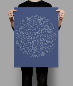Dont Be Afraid poster by Sel Thomson