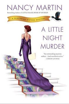 LITTLE NIGHT MURDER by Nancy Martin. Love this series...  coming out in August 2014