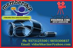 Unlimited admission to become VCAA Artist Member without waiting in ticket lines.Members get free films audition, great discounts, exclusive digital content, and more! Get in touch with #VCAA ...#Cine Artist Association #Nagpur http://vidarbhacine.com/ 5th Floor,Vitthal Rukhmai Palace Towards Aath Rasta Square, Laxmi Nagar,Nagpur-440022 Ph: 9373125500 | 9850300837 Email: vidarbhacine@yahoo.com