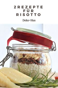 Gifts from my kitchen: Risotto in a glass - Deko-Hus, Kitchen Recipes, Diy Food, Cucumber, Glass, Baby Bathing, Kitchen Gifts, Rock Art, Farm House, Christmas Crafts