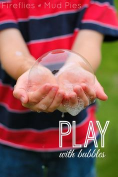 Play with bubbles for simple summer fun! - Fireflies and Mud Pies