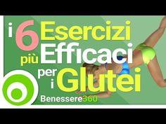 I 6 Esercizi più Efficaci per i Glutei - YouTube