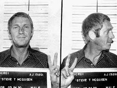 Steve McQueen's mugshot. Hey. Is that a peace sign he's flashing?