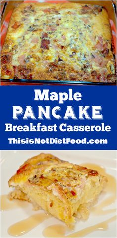 Maple Pancake Breakfast Casserole. Easy breakfast recipe with hash browns, eggs. pancake mix, bacon and ham.