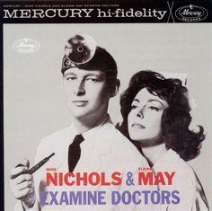 Vintage Comedy Vinyl LP Cover: Examine Doctors, Nichols & May (1962)