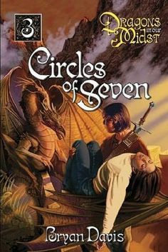 Circles of Seven. Book #3 in the Dragons in our Midst series by Bryan Davis.