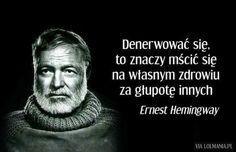 Ernest Hemingway, Timeline Photos, Einstein, Poetry, Inspirational Quotes, Positivity, Wisdom, Motivation, Feelings