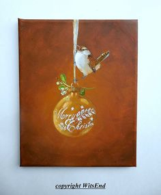 bird ornament painting original ooak Wren and Shiny Brite by 4WitsEnd via Etsy