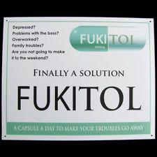 FUKITOL prescription drug medicine FUNNY WORK SIGN doctor's office medical decor