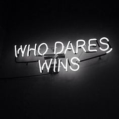 """""""Fortune favours the brave.) Light Up Neon Quote Sign Words Quotes, Wise Words, Sayings, Neon Quotes, Neon Words, Light Quotes, Neon Aesthetic, Les Sentiments, Neon Lighting"""