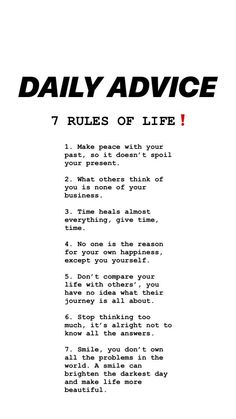 tips. 7 Rules Of Life, Time Heals, Make Peace, Wealth, Thinking Of You, Improve Yourself, Healing, Happiness, Advice