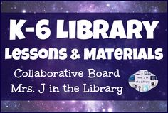 Elementary (K-6) Library Lessons and Materials Collaborative Pinterest Board by Mrs. J in the Library