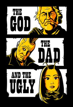 The God the Dad and the Ugly by Imajinn-Design