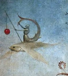Detail from The Garden of Earthly Delights, 16th century triptych - Hieronymus Bosch. I am also a mer-knight on a flying fish, pulling my tail up over my head,      a salamander pout on my armored mug.  I give functionality to the void, instilling it with a gear-work of      irrational transmission.