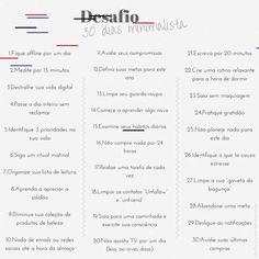 Desafio 30 dias – Minimalismo! Minimalist Lifestyle, Makeup, 30 Challenge, Step By Step, Make Up, Minimalist, Goals, Face Makeup, Make Up Dupes