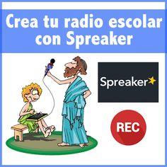 Una Radio Escolar fácil, gratis y divertida con SPREAKER.