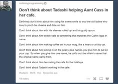 Never think about Tadashi working at the cafe