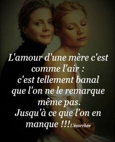 Best Qoutes, Dear Mom, French Quotes, Proverbs, Sentences, Quotations, Affirmations, Lyrics, Love You