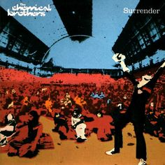 The Chemical Brothers - Surrender...    The album that saw the dance duo progress from cult 90s beat makers into an unstoppable festival headlining force. Lead by the still remarkable single 'Hey Boy Hey Girl', 'Surrender' was so diverse in sound and influence; thirteen long years after its release it still sounds brilliant. The brothers might have the same impact as they used to but this was at the pinnacle of their popularity and will always remain their most astounding work.