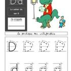 Activity book to study the French sound D.  This document has been created for early French Immersion learners (k/1/2). This document can be used to...
