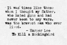 quote from 'To Kill A Mockingbird'.