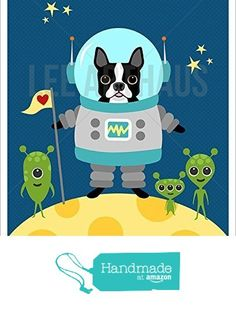 1D - Astronaut Boston Terrier Dog in Space UNFRAMED Wall Art Print by Lee ArtHaus from LeeArtHaus https://www.amazon.com/dp/B017Y45676/ref=hnd_sw_r_pi_dp_piuDybPSCX8WZ #handmadeatamazon