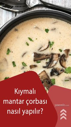 Hazır çorbalar arasında en çok tüketilen mantar çorbasını evde de kolayca yapabilirsiniz. Kıvamıyla doyuran, lezzetiyle adeta kaşık kaşık yediren mantar çorbasının pratik tarifini sizlerle paylaşıyoruz. İşte kıymalı mantar çorbası tarifi: