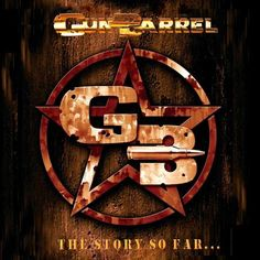"Gun Barrel 2015 – ""The Story So Far… "" CD 2:  - 01. Batle -Tested  - 02. We Believe in Nothing  - 03. My Last Ale  - 04. Party in the Hall of Fame  - 05. Front Killers  - 06. Brace For Impact  - 07. Damage Dancers  - 08. Judgement Day  - 09. Passion Rules  - 10. Building A Monster  - 11. Heading For Disaster"