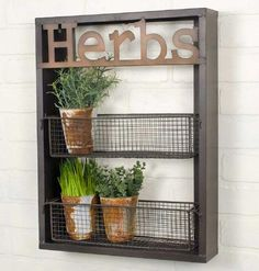 "Grow your wild herbs with our herb wall planter, complete with 2 racks for up to 6 small potted plants. The surrounding frame displays the ""Herbs"" label. Wire Wall Shelf, Wall Shelves, Glass Shelves, Diy Home Decor Rustic, Farmhouse Decor, Vintage Farmhouse, Farmhouse Style, Farmhouse Shelving, Farmhouse Addition"