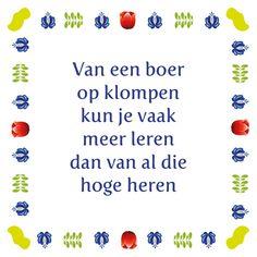 Tegeltjeswijsheid.nl - een uniek presentje - Van een boer op klompen