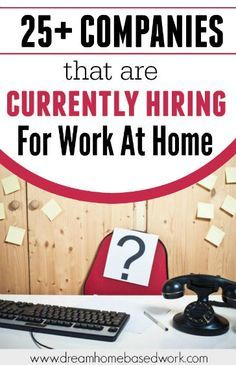 25+ Companies That Hiring For Work at Home Opportunities