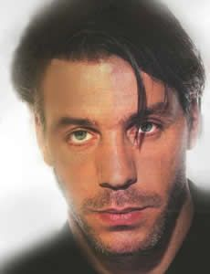 Till Lindemann... Yes.