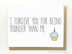 Funny Birthday Card Birthday Card Friend Birthday Card Older than Me. - Happy Birthday Funny - Funny Birthday meme - - The post Funny Birthday Card Birthday Card Friend Birthday Card Older than Me. appeared first on Gag Dad. Birthday Card Messages, Birthday Card Sayings, Birthday Cards For Friends, Bday Cards, Best Friend Birthday, Funny Birthday Cards, Birthday Diy, Birthday Quotes, Birthday Greetings