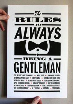 Always be a Gentleman.