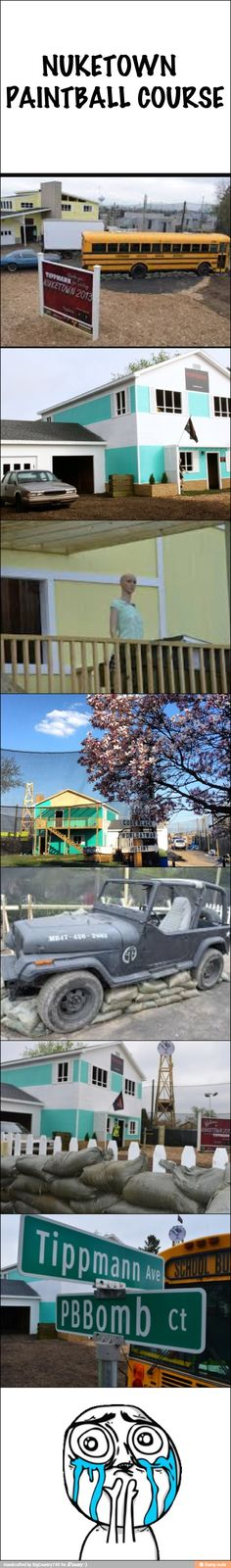 Nuketown paintball course... Real life!