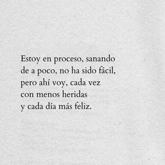 Positive Phrases, Motivational Phrases, Favorite Quotes, Best Quotes, Cute Spanish Quotes, Sad Texts, More Than Words, Life Motivation, Quote Aesthetic