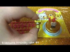 [Re-ment] SAN-X) Rilakkuma birthday cake #5 - YouTube Birthday Candles, Birthday Cake, Rement, Rilakkuma, San, Youtube, Collection, Birthday Cakes, Youtubers