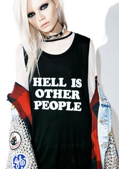 Burger And Friends Hell Is Other People Muscle Tank ...and that's why we avoid 'em at all costs. This dope muscle tank features a soft black construction, slouchy fit, dropped armholes, and bold white lettering on tha chest that reads 'Hell Is Other People.'