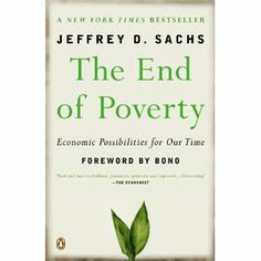 The End of Poverty: Economic Possibilities for Our Time by  Jeffrey D. Sachs