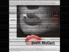 Scott McCarl: In Love Without a Girl