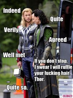 This feels like a Text From Thor.  Between Loki and The Angry Green One, Thor is fucking in for it.