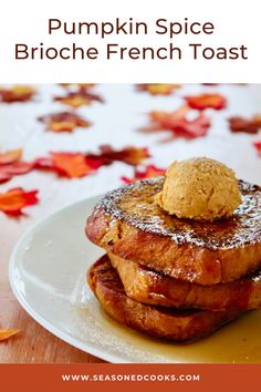 Pumpkin Spice Brioche French Toast with Pumpkin Pie Butter – Fall into flavor with this melt in your mouth french toast packed with pumpkin and perfectly spiced buttery brioche and topped with a sweet compound Pumpkin Pie Butter! Starbucks Pumpkin, Pumpkin Spice Latte, Brioche French Toast, Pie Flavors, Pumpkin Squash, Fall Breakfast, Food Processor Recipes, Spices, Butter